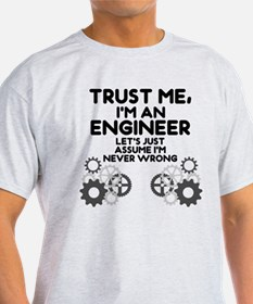 Trust me, I'm an Engineer Funny T-Shirt