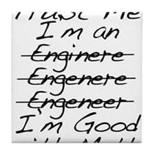 Trust me, I'm an Engineer Funny Tile Coaster