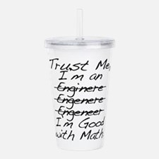 Trust me, I'm an Engineer Funny Acrylic Double-wal