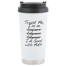 Trust me, I'm an Engineer Funny Travel Mug