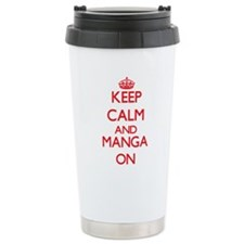 Keep calm and Manga ON Travel Mug