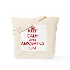 Keep calm and Aerobatics ON Tote Bag