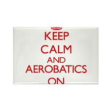 Keep calm and Aerobatics ON Magnets