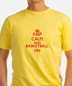 Keep calm and Basketball ON T-Shirt
