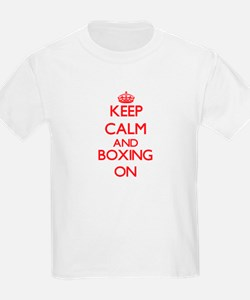Keep calm and Boxing ON T-Shirt