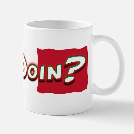 How You Doing? Mug