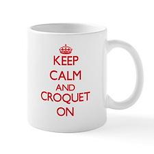 Keep calm and Croquet ON Mugs