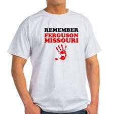 Remember Ferguson Missouri T-Shirt