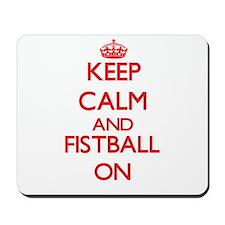 Keep calm and Fistball ON Mousepad