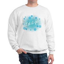 Let it go Sweatshirt