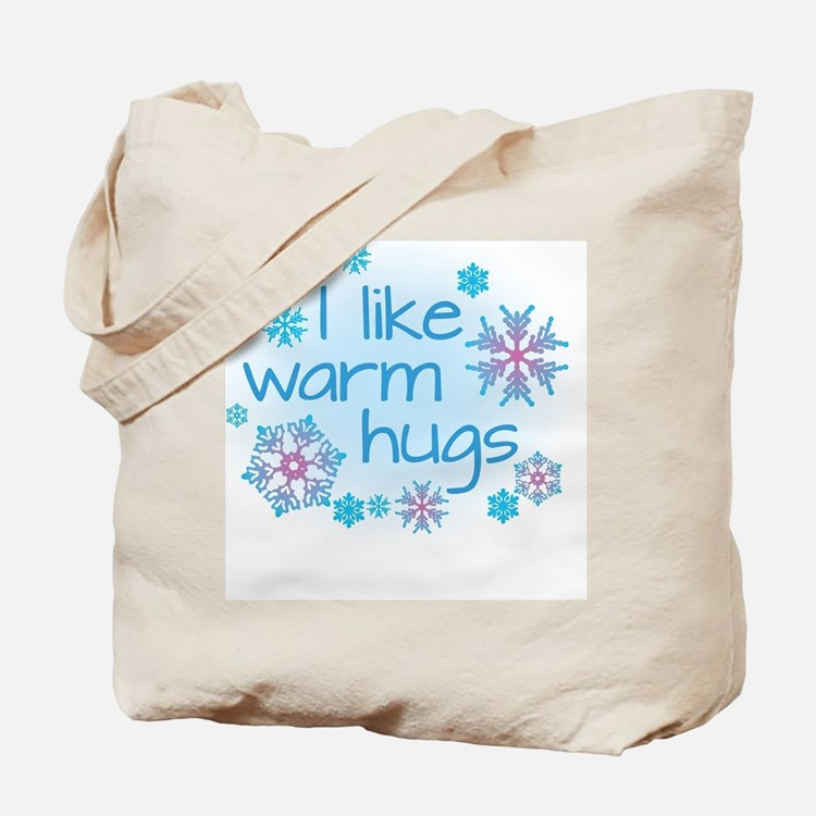 I like warm hugs Tote Bag