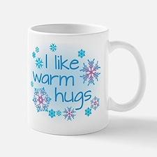 I like warm hugs Mug