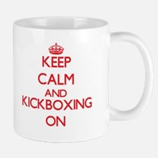 Keep calm and Kickboxing ON Mugs
