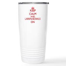 Keep calm and Lawn Bowl Travel Mug