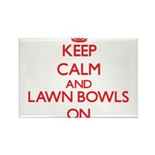 Keep calm and Lawn Bowls ON Magnets