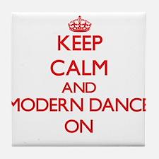 Keep calm and Modern Dance ON Tile Coaster