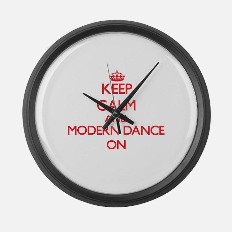 Keep calm and Modern Dance ON Large Wall Clock