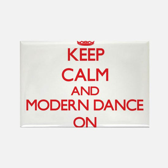 Keep calm and Modern Dance ON Magnets