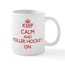 Keep calm and Roller Hockey ON Mugs