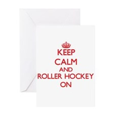 Keep calm and Roller Hockey ON Greeting Cards