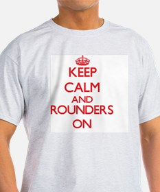 Keep calm and Rounders ON T-Shirt