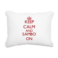 Keep calm and Sambo ON Rectangular Canvas Pillow