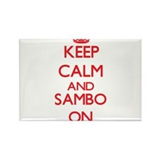 Keep calm and Sambo ON Magnets