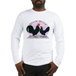 Black Dutch Chickens Long Sleeve T-Shirt