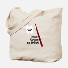 Dont Forget Tote Bag
