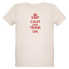 Keep calm and Tennis ON T-Shirt