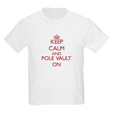 Keep calm and The Pole Vault ON T-Shirt