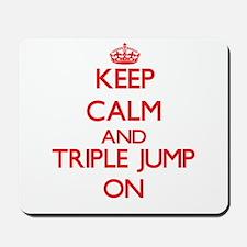 Keep calm and The Triple Jump ON Mousepad