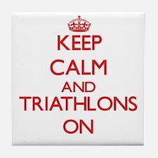 Keep calm and Triathlons ON Tile Coaster