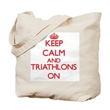 Keep calm and Triathlons ON Tote Bag