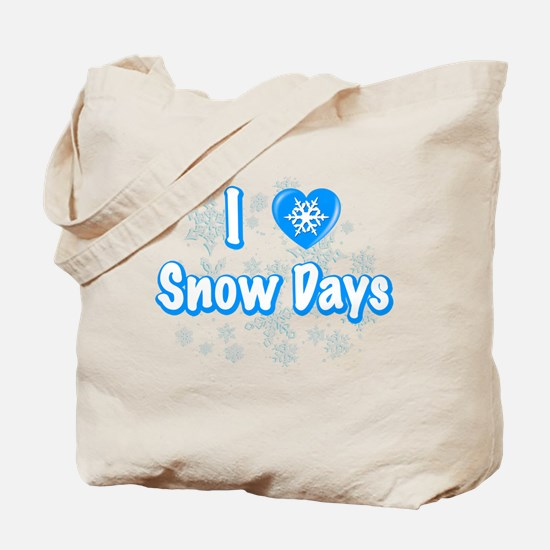I Love Snow Days Tote Bag