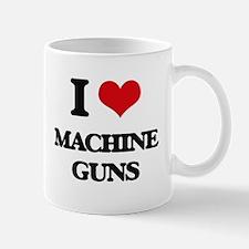 I Love Machine Guns Mugs