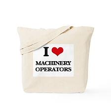 I Love Machinery Operators Tote Bag
