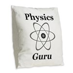 Physics Guru Burlap Throw Pillow