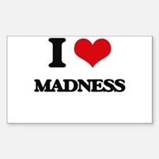 I Love Madness Decal