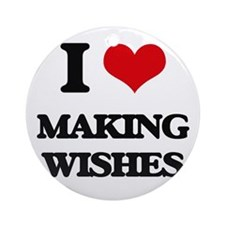 I love Making Wishes Ornament (Round)