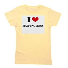 I Love Malfunctions Girl's Tee