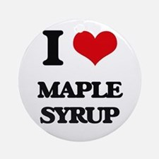 I Love Maple Syrup Ornament (Round)