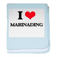 I Love Marinading baby blanket