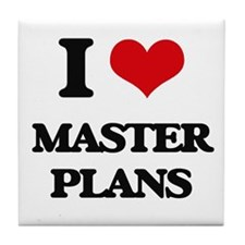 I Love Master Plans Tile Coaster