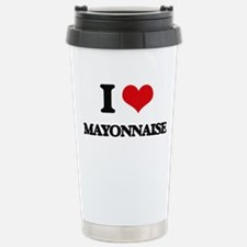 I Love Mayonnaise Stainless Steel Travel Mug