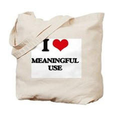 I Love Meaningful Use Tote Bag
