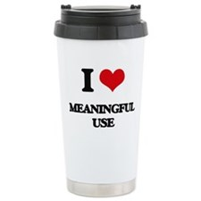 I Love Meaningful Use Travel Mug