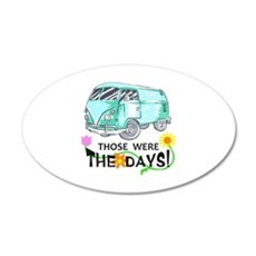 THOSE WERE THE DAYS Wall Decal