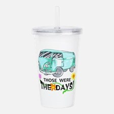 THOSE WERE THE DAYS Acrylic Double-wall Tumbler