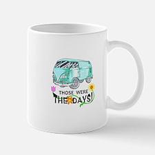 THOSE WERE THE DAYS Mugs